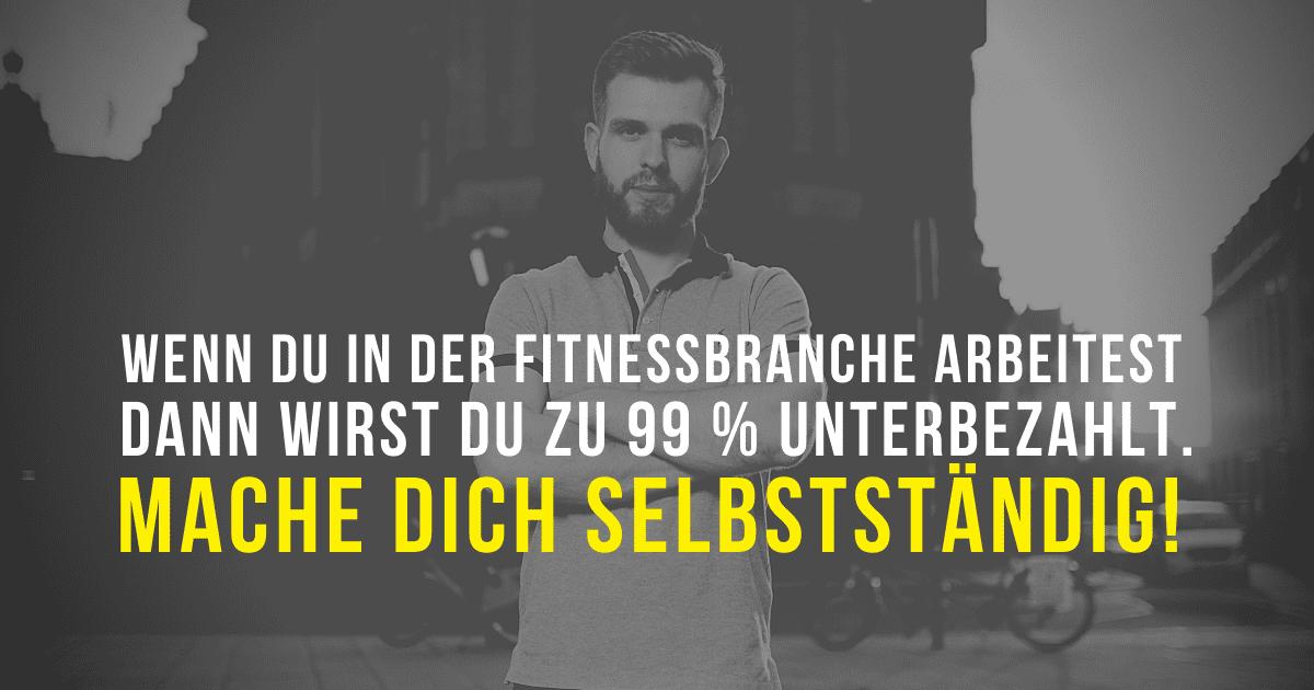 Selbstständig Fitness Branche